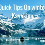 10 Quick Tips On winter Kayaking