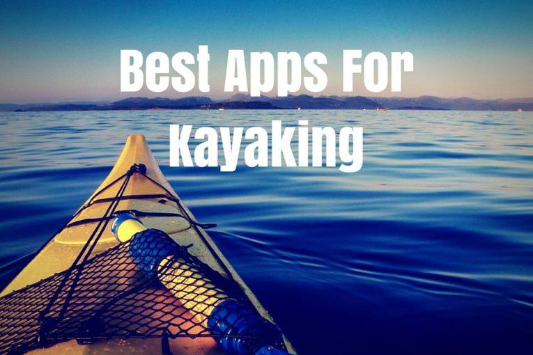 Best Apps For Kayaking