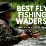 Best Fly Fishing Waders 2017- Fishing Waders Review