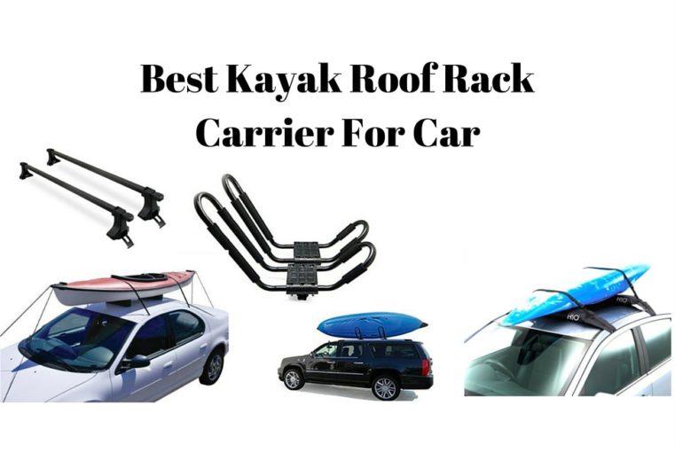 Best Kayak Roof Rack Carrier For Car
