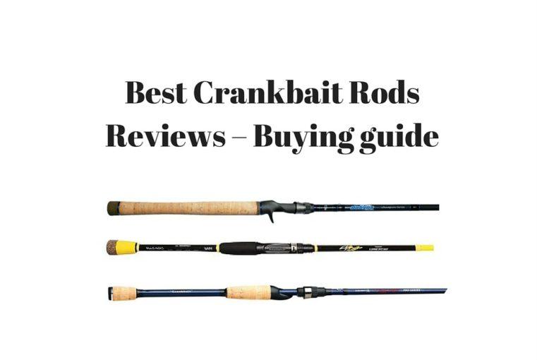 Best Crankbait Rods 2019 - Crankbait Rods Review