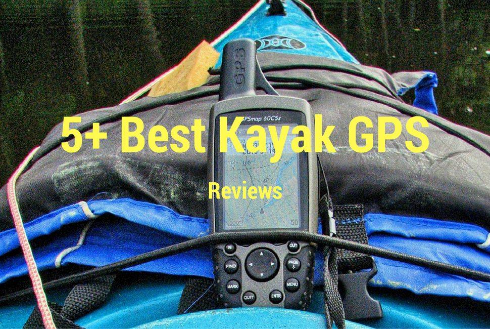 5 Best Kayak GPS Reviews 2018 - GPS For Kayaking