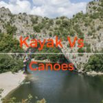 Kayak Vs Canoes : Differences Between Kayaks & Canoes