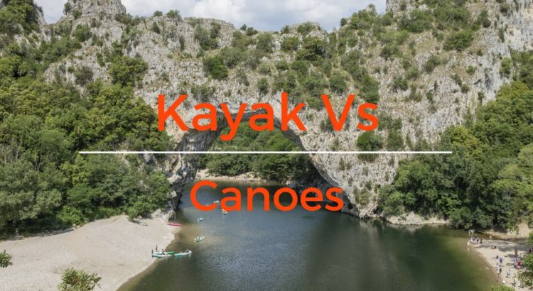 Kayak Vs Canoes