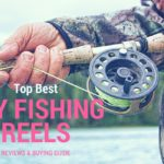 10 Best Fly Fishing Reels 2017 – Review And Buying Guide