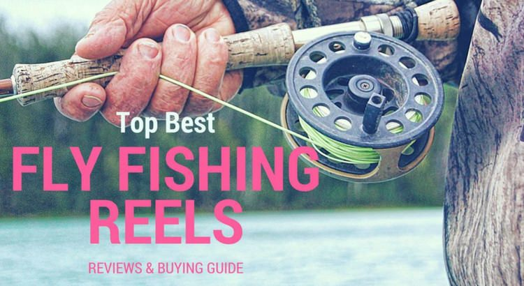 best-fly-fishing-reels