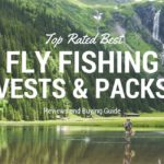 10 Best Fly Fishing Vest 2017 – Reviews & Buying Guide