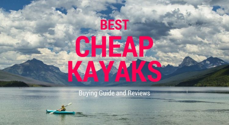 best cheap kayaks