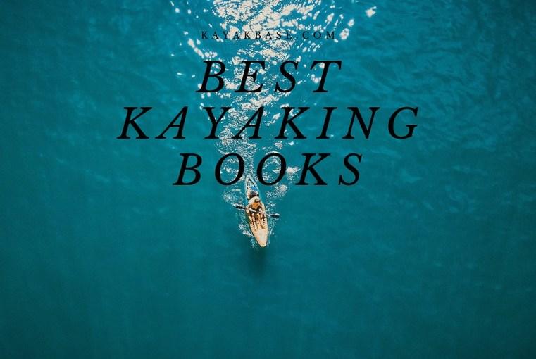 Best Kayaking Books